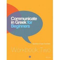 COMMUNICATE IN GREEK FOR BEGINNERS WORKBOOK 2