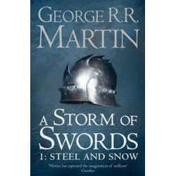(GAME OF THRONES) A STORM OF SWORDS: PART 1 STEEL AND SNOW PAPERBACK
